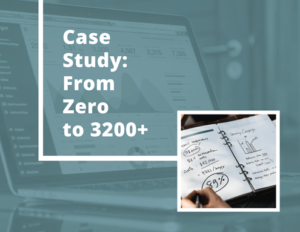 Case Study from zero to 3200
